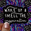 Thumbnail: Wake Up Decal