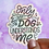 Thumbnail: Only My Dog Understands Me Hologram Decal