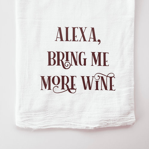 Alexa Bring Me More Wine