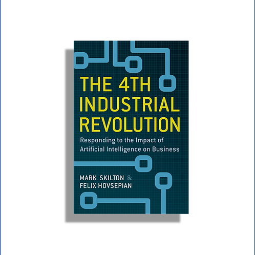 The 4th Industrial Revolution: Responding to the Impact of AI on Business