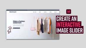 Learn how to create an interactive image slide in Adobe InDesign