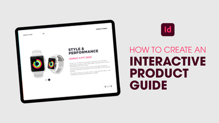 Create an interactive product guide with animation in Adobe InDesign