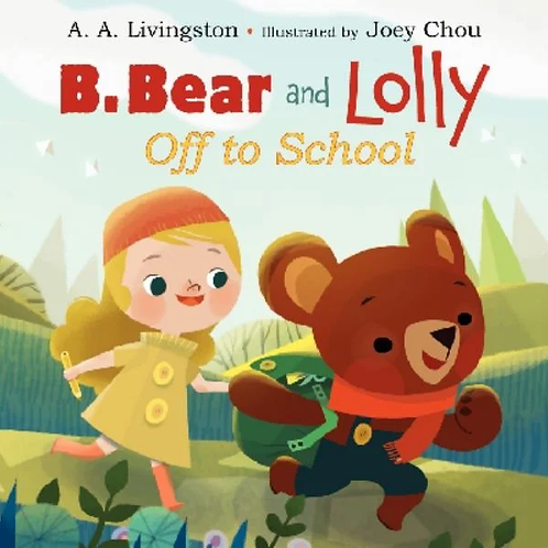 B. Bear and Lolly Off To School