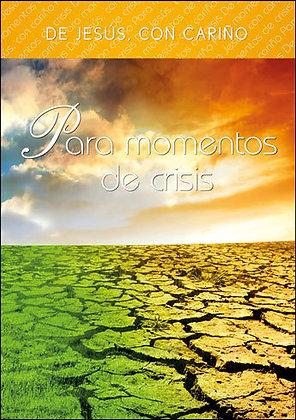 Para momentos de crisis