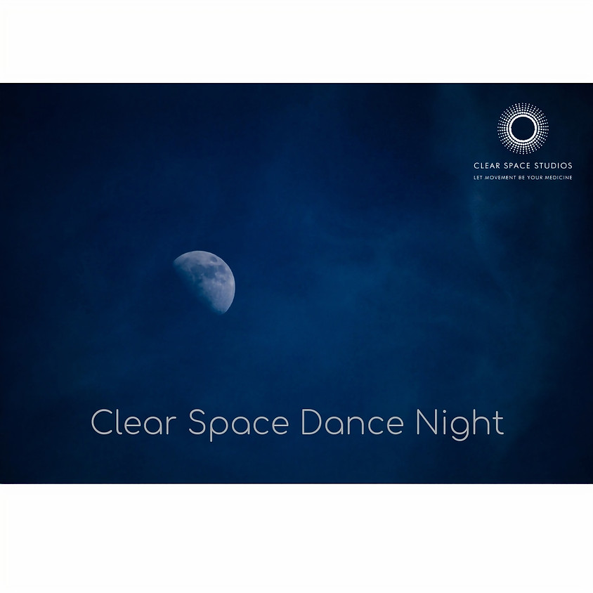 Clear Space Dance Night