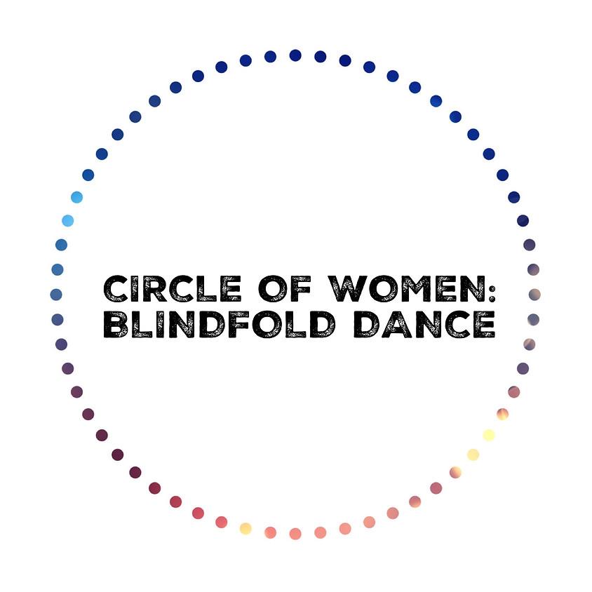 Circle of Women: Blindfold Dance