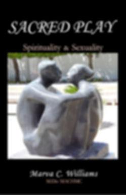 SACRED PLAY: Spirituality & Sexuality