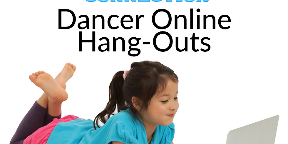 Online Dance Hang Out (ages 9-11)