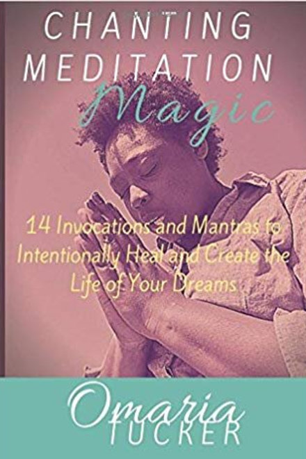 Chanting Meditation Magic (Autographed)