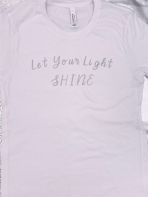 Let Your Light Shine-Metallic