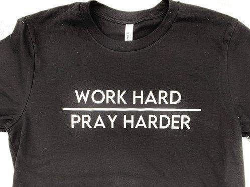 Work Hard, Pray Harder-Clearance