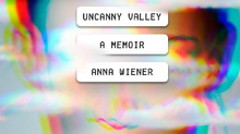 Uncanny Valley, A Book Review