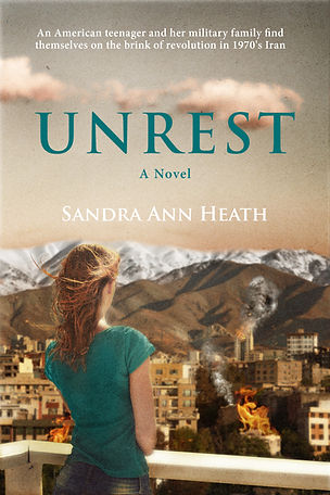 Book cover for Unrest: A Coming-of Age Story Beneath the Alborz Mountains (a novel about a military family trapped in the chaos of the Iranian Revolution)