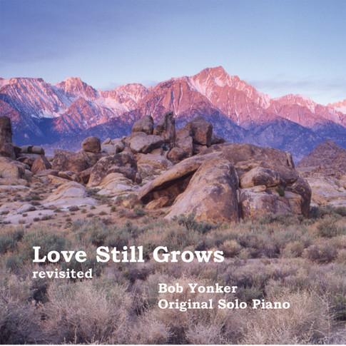 https://bobyonker.bandcamp.com/album/love-still-grows-revisited