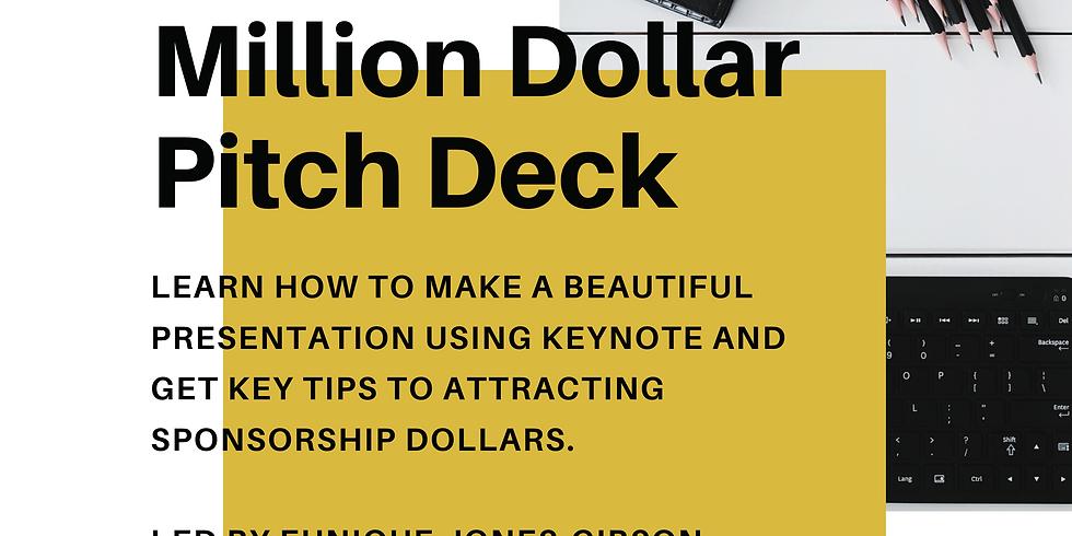 Think Tank: Million Dollar Pitch Deck
