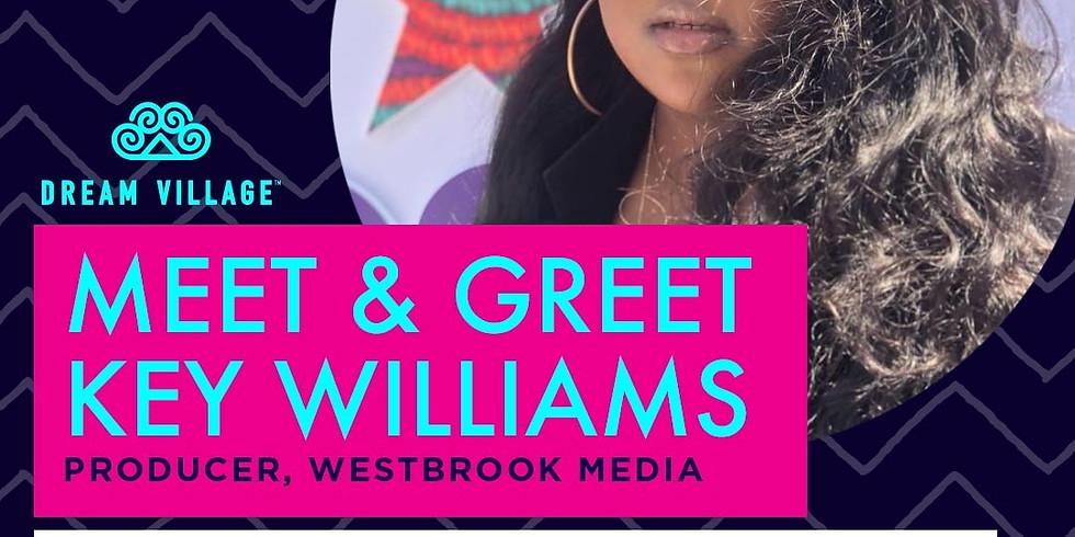Meet & Greet W/ Key Williams