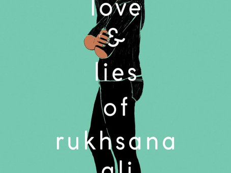 Intersectional Queer Story That Packs A Punch: The Love and Lies Of Rukhsana Ali by Sabina Khan