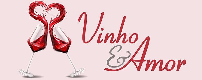 Cabeçalho Campanha Vinho e Amor - Mês do