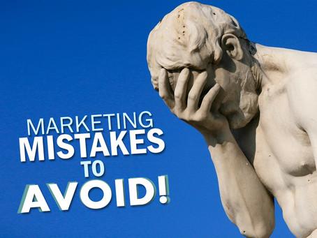 3 Marketing MISTAKES to Avoid!