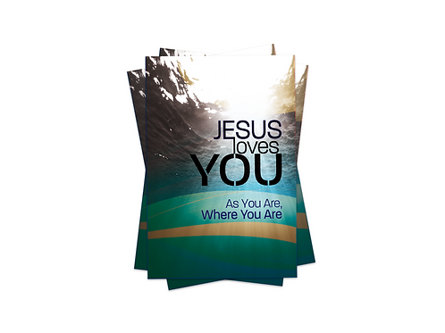 Jesus Loves You As You Are