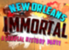 New Orleans Immortal Surreal History Party Poster