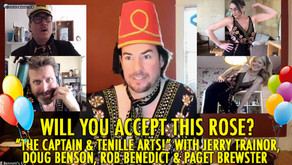 """""""THE CAPTAIN AND TENILLE ARTS!"""" w/ Doug Benson, Paget Brewster, Rob Benedict and Jerry Trainor"""