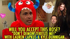 """""""DON'T DE-MONSTERITIZE ME!"""" w/ Lauren Lapkus and Kyle Dunnigan"""