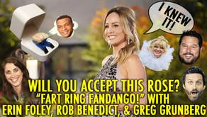 FART RING FANDANGO! W/ Rob Benedict, Erin Foley & Greg Grunberg!!