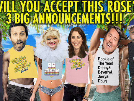 """""""THREE BIG ANNOUNCEMENTS!""""w/ The Production Crew Dr. Banana and Katie Levine!"""