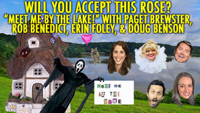 """""""MEET ME BY THE LAKE!"""" w/ Paget Brewster, Rob Benedict, Erin Foley and Doug Benson"""