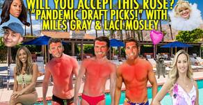 """PANDEMIC DRAFT PICKS"" w/ Laci Mosley and Miles Gray!"