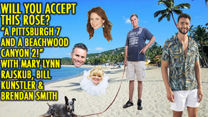 """PITTSBURGH 7 AND A BEACHWOOD CANYON 2!"" w/ Mary Lynn Rajskun, Bill Kunstler and Brendan Smith"