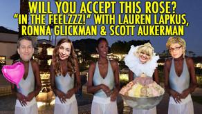 """IN THE FEELZZZ!"" w/ Lauren Lapkus, Scott Aukerman, and Ronna Glickman"