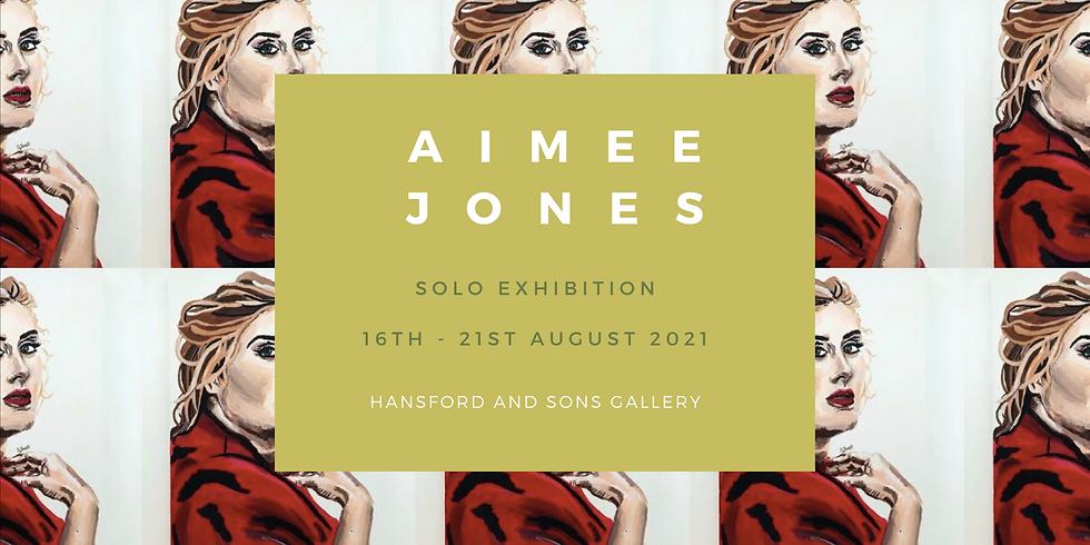 Aimee Jones Solo Exhibition