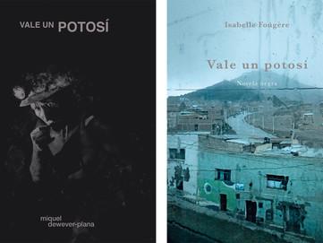 """""""Vale un potosí"""" · Miquel Dewever-Plana / Isabelle Fougère"""
