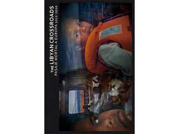 """""""The Libyan Crossroads. Pasaje mortal a Europa 2011-2020"""" · Ricardo Garcia Vilanova"""