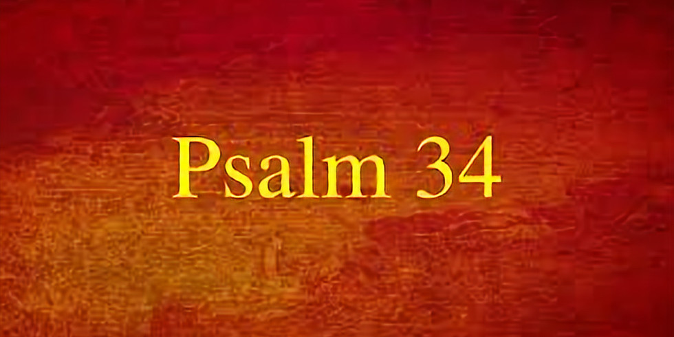 Psalm 34 Taste and See that the Lord is Good