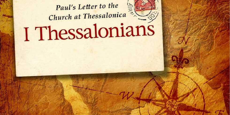 Our current sermon series is Paul's First letter to the Thessalonians.