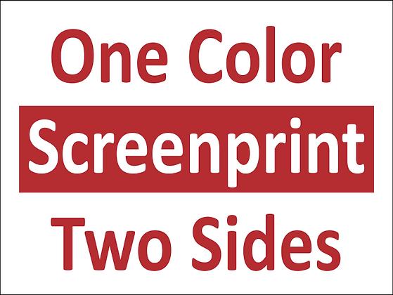 1C/2S Screen printed yard signs