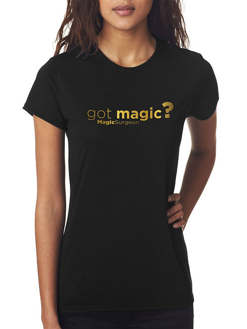Got Magic? Black T-Shirt Female