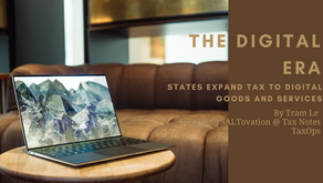 The Digital Era: States to Expand Tax to Digital Goods and Services