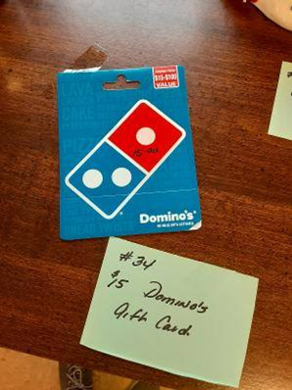Item #34. $15 Domino's gift card