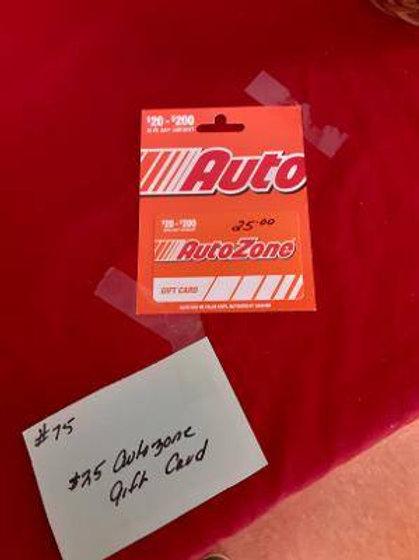 Item #75. $25 Autozone gift card.