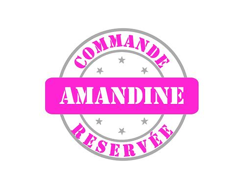 """Commande réservée """"Amandine"""""""