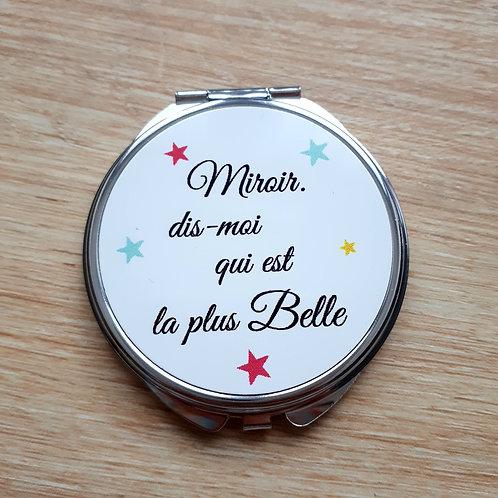 """Miroir de poche """"Dis moi qui est la plus belle"""""""
