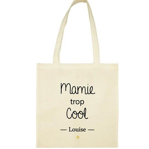 Tote-bag / sac personnalisé Mamie trop cool fête des grand-mères