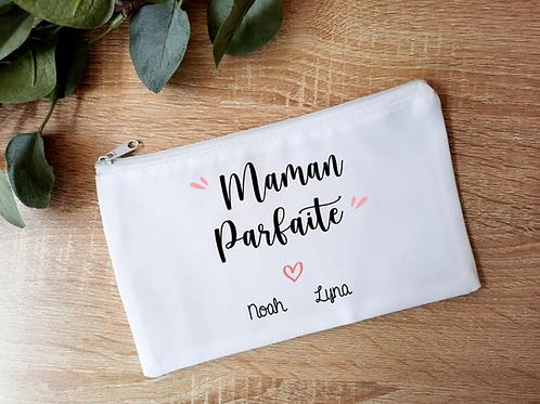 Trousse / Pochette personnalisée maman parfaite