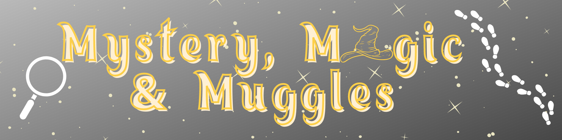 Mystery, Magic, and Muggles
