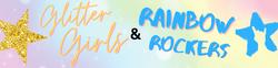 Glitter Girls & Rainbow Rockers