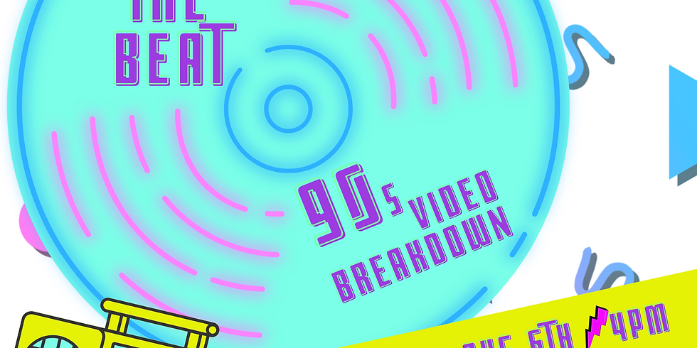 Feel the Beat! 90s Video Breakdown